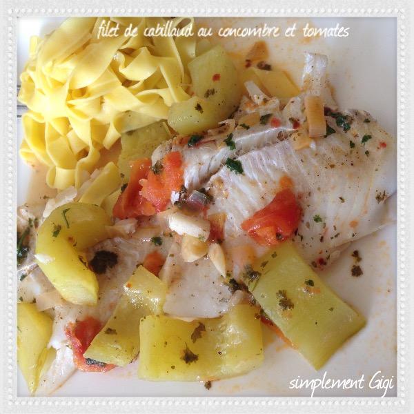 filets de cabillaud avec concombre et tomates gigi